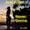 just julius - Never Gonna - for LRK