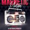 MAGNETIC MIXTAPE MM-145 HOUR 2 2/1/2017