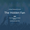 The Hidden Fan Ep. 1