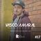 Vasco Amaral RadioShow #17