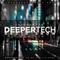 Deeper Tech 010