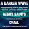 #197 A Darker Wave 24-11-2018 (interview & featured EP 1st hr Redux Saints, guest mix 2nd hr Chael)