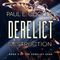 Derelict: Destruction --Episode 35