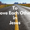 To Love Each Other in Jesus