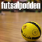 Sista (?) futsalpoddden med Andreas Haddad och hur seriösa vi egentligen är