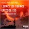 Gecko Project & Josse XR - Legacy Of Trance Podcast 135 (Episode Special) (10-05-2019)