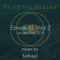 Rhythmic Spaces Episode 53 Hour 2 mixed by Sohayl