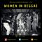 Women in Reggae - Reggae Lover Podcast 127