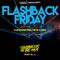 "Pulsedriver ""Flashback Friday"" (90s|00s Classics)"