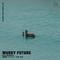 Murky Future w/ DJ Quesadilla - 21st January 2019
