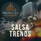 Salsa Trends 5/15/2019