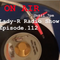 Lady-R Radio Show Episode.112