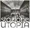 Podcast #31 - Stazione Utopia Un viaggio sonoro caleidoscopio tra Folk, Pop, Punk, Elettronica...