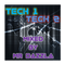 Tech One, Tech Two - Deep Tech House Mix by Mr Dazzla