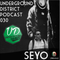 Underground District 030 Special Guest Seyo (México)