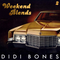 Didi Bones - Weekend Blends #2