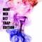 Mini Mix 17 (Trap Edition)
