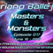 Mariano Ballejos - Masters & Monsters 017 June 16-2017