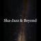 Ska Jazz & Beyond Vol.4 Instrumentals