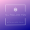 I'll Follow You: Brian Cremins and American Romantic Music
