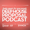 Deep House Proposal Podcast 031 pt.1 by Dynch