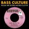 Bass Culture - April 29, 2019