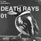 DEATH RAYS 01 @ THE SECRET DOOR RADIO