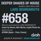 Deeper Shades Of House #658 w/ exclusive guest mix by AFSHIN