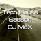 Tech-House Session - DJ MeX