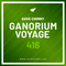 Ganorium Voyage 416