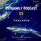 Psyfamily Podcast 03 w/ Taalspin