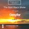 The Matt Black show (August) part 1