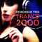 REMEMBER THIS - POWERFUL TRANCE 2000