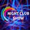 Night Club Show - 3 Выпуск (10-11 октября)