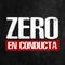 Zero en Conducta - 22 de Julio de 2019 - Radio monk