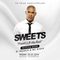 """SWEETS """"THE OFFICIAL MIXTAPE'' 25.01.19"""