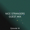00:00:02.50 show - 04022018 - Nice Strangers Guest Mix