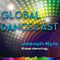 Global Dancecast with Joseph Kyle #70