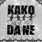 Kako Da Ne 23 August 2018 Stranded FM