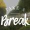 Take A Break 084
