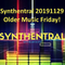 Synthentral 20191129 Older Music Friday