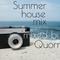Summer house mix