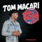 TOM MACARI - T.O.M VOLUME 3 (SUMMER 2016)