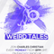 Weird Tales With Charles Christian - January 20 2020 www.fantasyradio.stream