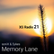 #022 Memory Lane - XS Radio [June 2017]