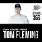 Club Killers Radio #356 - Tom Fleming