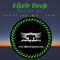 Elixir Deep #6 (End of Year Mix -2019)