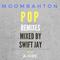 POP MOOMBAHTON 2018 A - SIDE MIXED BY SWIFT JAY