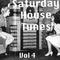 Saturday House Tunes Volume 4