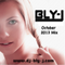 Bly-J's October 2013 Mix